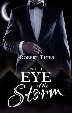 In the Eye of the Storm #wattpad #romance