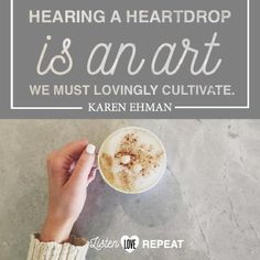 """Hearing a heart drop is an art we must lovingly cultivate. It can lead to the most wonderful times of encouragement as we make it our habit to listen and to love."" Reading #ListenLoveRepeat by @karenehman LOVE IT! http://amzn.to/2cQSUtKm"