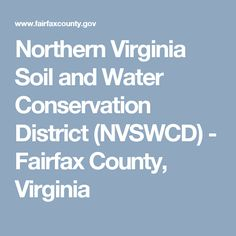 Northern Virginia Soil and Water Conservation District (NVSWCD) - Fairfax County, Virginia