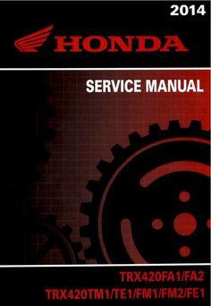 407 best repair manuals save and just fix it yourself images 2014 honda trx 420 rancher service repair manualx420 fa1fa2x420 tm1 fandeluxe Gallery