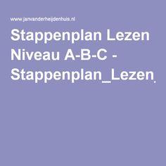 Stappenplan Lezen Niveau A-B-C - Stappenplan_Lezen_Niveau_A-B-C(aug10).pdf