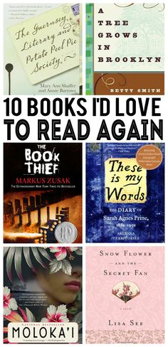 10 Books I'd LOVE to Read Again  I LOVE The Book Thief, The Help and Snow flower and the secret fan, but the rest I haven't read so saving to read for later.