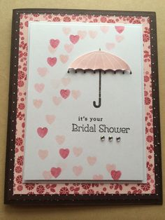 Stampin Up -- bridal shower card for my niece...Rain or Shine, Endless Birthday Wishes, early Esspresso, blushing bride, pink piroutte & cherry cobbler stamped off once by Pat McG