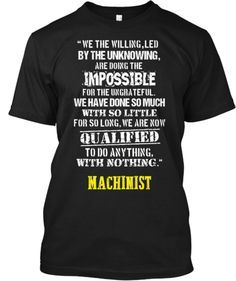 class graduation t-shirts!Machinist - Qualified