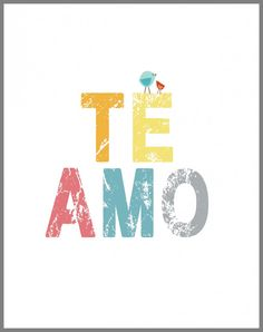 Te amo. I think it would be so adorable to get a tattoo of these words with your love one.