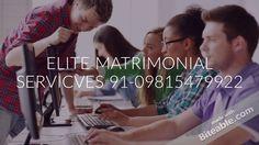 HIGH STATUS MATRIMONIAL SERVICES 91-09815479922 INDIA & ABROAD