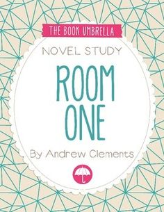 Room One by Andrew Clements Novel Study $