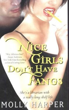 """""""The Linseyverse"""": REVIEW: Nice Girls Don't Have Fangs by Molly Harpe..."""