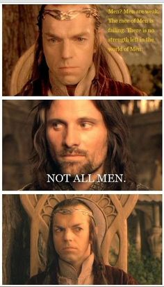 """Legolas: """"He's right. Aragorn, son of Arathorn, would have never let this happen. Legolas And Thranduil, Aragorn, Gandalf, Narnia, Movie Memes, Funny Memes, Hilarious, Jrr Tolkien, Middle Earth"""