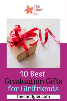 10 Best Graduation Gifts for Girlfriends - The Candy Lei Graduation Gifts For Girlfriend, Graduation Gifts For Her, Gifts For My Wife, Gifts For Your Boyfriend, Valentine Day Gifts, Valentines, Student Jobs, City State, Friends