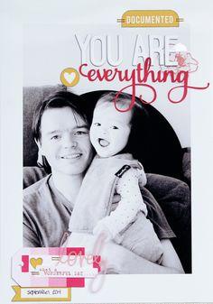 You Are Everything by Piradee Talvanna using Cocoa Daisy November 2014 kits (Weathervane) www.cocoadaisy.com #scrapbooking #cocoadaisykits #cocoadaisy #scrapbooking #baby #family #travels #kitclub #everyday #life