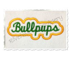 $2.95Applique Bullpups Team Name Machine Embroidery Design