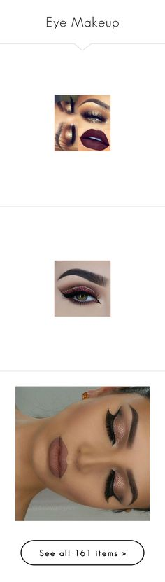 """Eye Makeup"" by pinkowlgirl12 on Polyvore featuring beauty products, makeup, lip makeup, gloss makeup, polished makeup, eye makeup, eyeshadow, eyes, beauty and make"