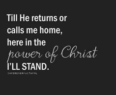 Till He returns...More at http://quote-cp.tumblr.com