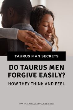 The Silent Treatment, Love Astrology, Taurus Man, To Tell, Forgiveness, Horoscope, Knowing You, Something To Do, Zodiac