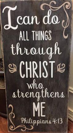 Philippians 4: 13, Wood Sign