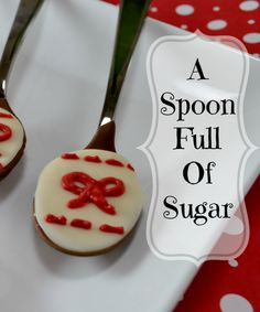A Spoon Full of Sugar! Chocolate covered spoons inspired by Mary Poppins