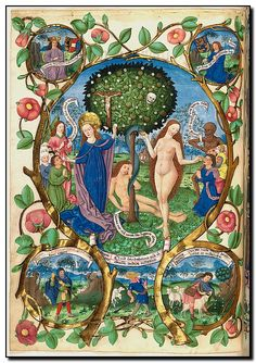 Berthold Furtmeyr T he tree of life and death Salzburg Missal Adam and Eve are not called saints in ordinary reference. Medieval Manuscript, Medieval Art, Illuminated Manuscript, Illustrations Vintage, Renaissance Kunst, Illumination Art, Book Of Hours, Sacred Art, Old Master