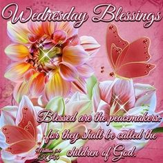 Wednesday Blessings wednesday happy wednesday wednesday blessings wednesday image quotes wednesday quotes and sayings