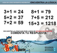 Encontrar lógica en este juego de matemáticas recreativas te será una tarea muy sencilla, sólo tendrás que fijarte bien en las igualdades matemáticas y pronto conocerás la respuesta.