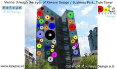 Business Park, Twin Tower Wien, Vienna in Dots Design / Photo © Kekeye Design e. Dots Design, Vienna, Twin, Photos, Eyes, Park, City, Business, Blog