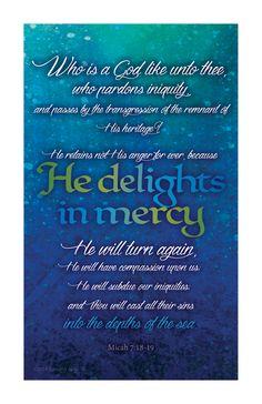 Micah 7:18-19 #micah #bible #Godforgives #forgiveness #mercy #grace #bibleverses #signsofthetimms #timothyartus