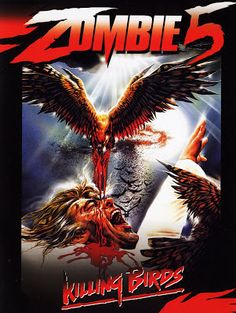 At the Mansion of Madness: Zombie 5: Killing Birds (1987)