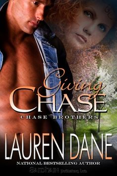 Goodreads | Giving Chase (Chase Brothers, #1) by Lauren Dane - Reviews, Discussion, Bookclubs, Lists