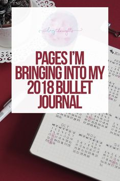 Pages I'm bringing into my 2018 bullet journal