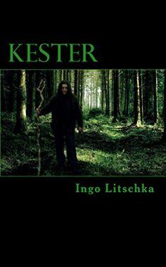 Kester (dunkler Pfad 2) von [Litschka, Ingo]