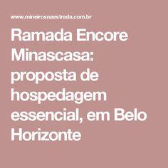Ramada Encore Minascasa: proposta de hospedagem essencial, em Belo Horizonte