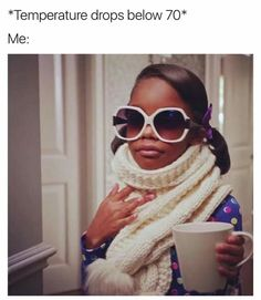 that was me this morning I had on my boots jacket and had my hot choclate even though it was just breezy lol