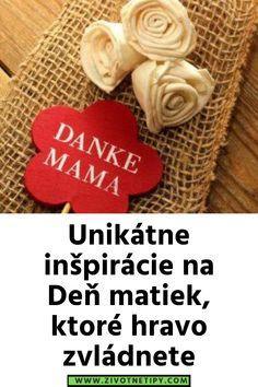 Unikátne inšpirácie na Deň matiek, ktoré hravo zvládnete