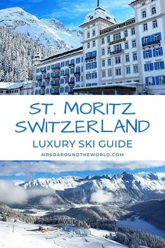 Switzerland Skiing in St. Moritz | How to plan a luxury ski weekend in St. Moritz, Switzerland. Things to do in this alpine ski resort town from staying at the beautiful Kempinski Grand Hotel des Bains to a stunning train ride from Zurich. The ultimate winter ski destination, find the best hotels, restaurants and more! | Mrs O Around the World #WinterTravel #StMoritz #Switzerland | Switzerland in winter | travel to Switzerland | St Moritz Winter | | St Mor