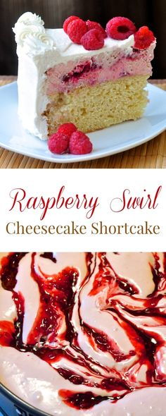 Raspberry Swirl Cheesecake Shortcake - a very special celebration cake featuring a raspberry swirl cheesecake atop a butter scratch cake, all covered in luscious vanilla whipped cream.