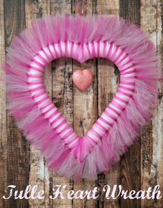 Tulle Heart Wreath - perfect for Valentine's Day