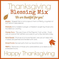 Do you want to bless someone in your life this Thanksgiving? Make them a bag of Thanksgiving blessing mix, attach our free printable explaining what each ingredient means and give it to those you love to show them how much you appreciate them!