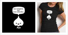 No hace falta que sea Halloween para ponerse una camiseta con ajos ;) http://www.camisetasfelices.com/