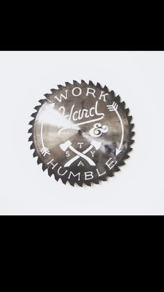 typographic art - Zachary Smith creates unique typographic art with objects that you'd find in a workshop like circular saw blades, wood and hand saws. Tattoo Font For Men, Tattoo Fonts, Zachary Smith, Serra Circular, Work Hard Stay Humble, Hard Work, Hand Drawn Type, Hand Saw, Metal Art
