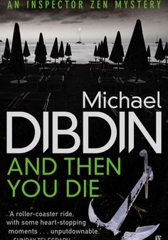 'And Then You Die' by Michael Dibdin [click on cover for sample]