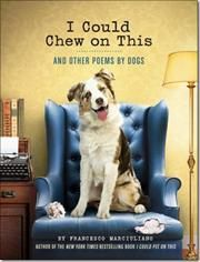 I Could Chew on This af Francesco Marciuliano, ISBN 9781452119038