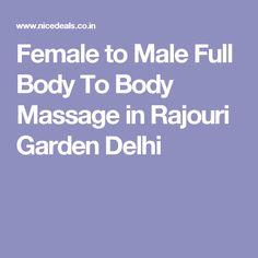 Female to Male Full Body To Body Massage in Rajouri Garden Delhi