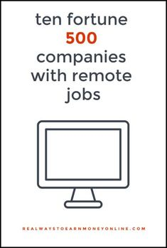 10 Fortune 500 companies with remote job openings.
