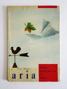 Bruno MUNARI (Milano 1907 - Milano 1998) Aria Cibelli Milano 1952. 9.84x6.69 inches (25x17 cm), 26 pages. Publisher's illustrated hard cover. First edition. Good copy.