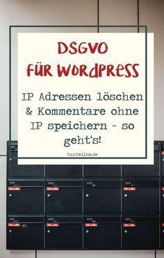 Ip Adressen Bei Wordpress Kommentaren Löschen Wordpress