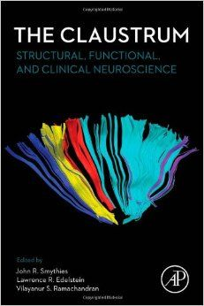 The Claustrum: Structural, Functional, and Clinical Neuroscience: Amazon.co.uk: John R. Smythies, Lawrence Edelstein, Vilayanur S. Ramachandran: Books