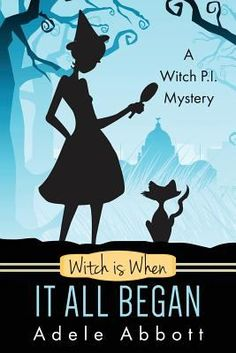 Witch Is When It All Began book by Adele Abbott