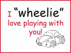 Use with Hot Wheels- cool idea for a valentine from Jas to Logan!