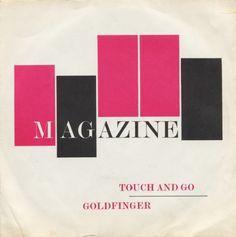 Magazine, Touche and Go, 7-inch Single, 1978 #Magazine #MalcolmGarrett