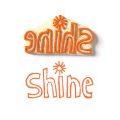 Get Your SHINE On - Rubber Stamp - Cling Rubber Stamp. #orange
